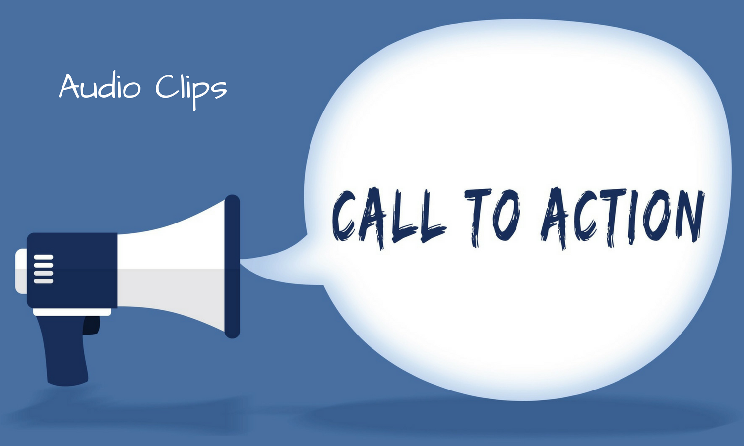 Big Box Content Audio Clip Calls To Action