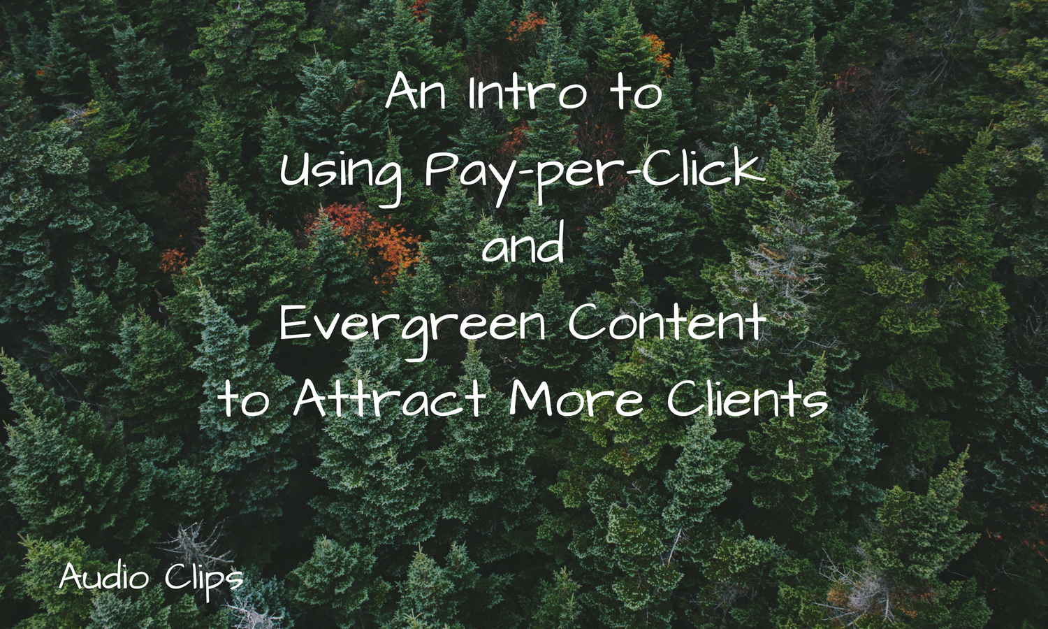 Pay Per Click And Evergreen Content