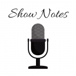 Production of Podcast Show Notes