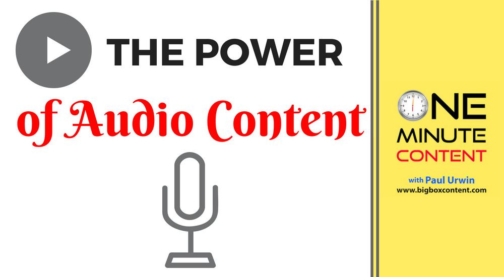 The Power Of Audio Content