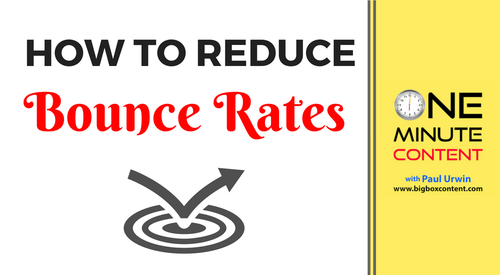 How To Reduce Bounce Rates