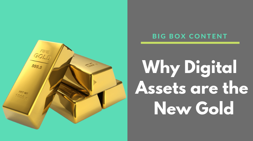 Why Digital Assets Are The New Gold